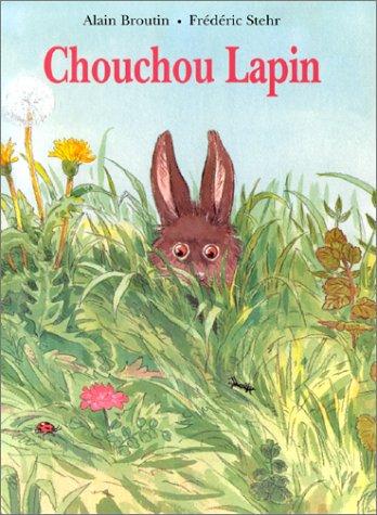 9782211043359: Chouchou lapin (French Edition)