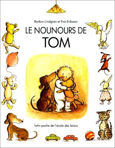 Le Nounours de Tom (2211043364) by Barbro Lindgren; Eva Eriksson