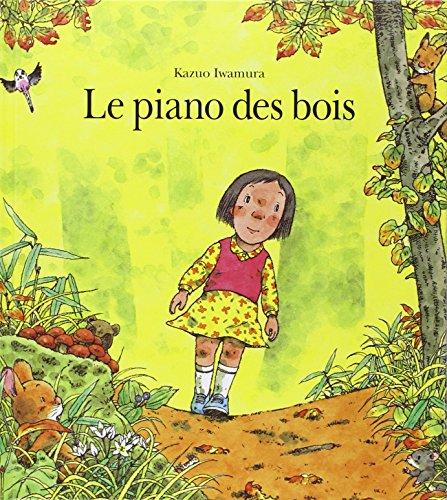 9782211043427: Le piano des bois