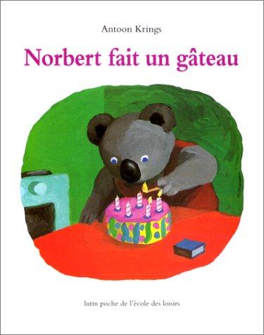 9782211044141: Norbert Fait UN Gateau (French Edition)