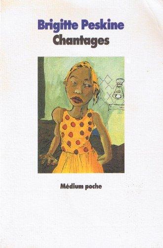 9782211044417: Chantages (Médium poche)