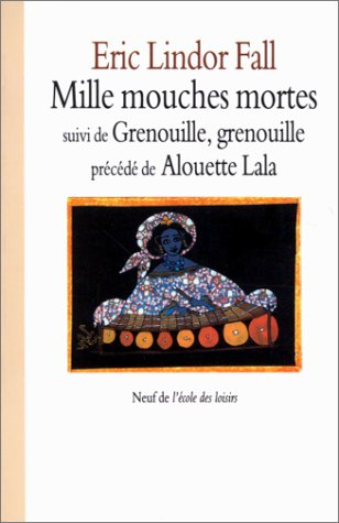 9782211044424: Mille mouches mortes (French edition)