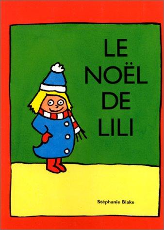 9782211044547: Le Noël de Lili