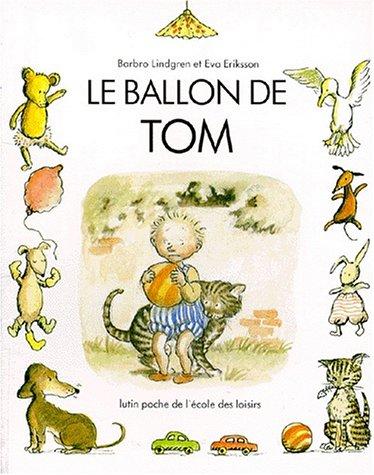 9782211044622: Le ballon de Tom