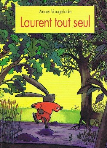 9782211044899: Laurent tout seul