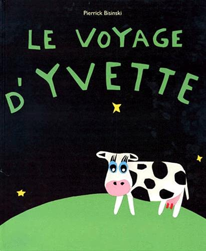 9782211044905: Le voyage d'Yvette (French Edition)