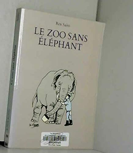 9782211045001: Le zoo sans éléphant.