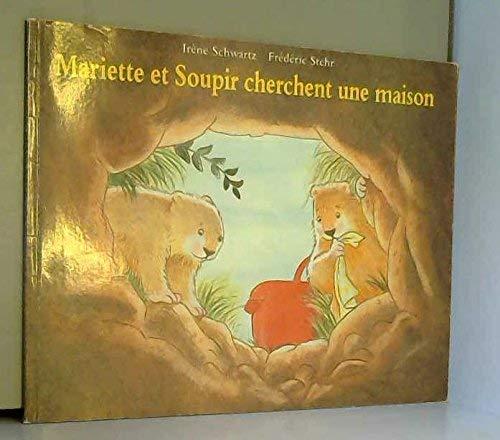 9782211045223: Mariette et Soupir cherchent une maison