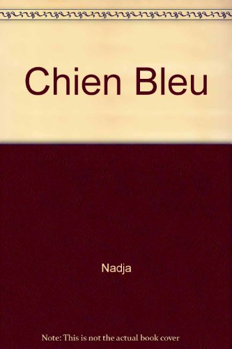 9782211046213: Chien Bleu
