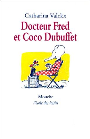 9782211046244: Docteur Fred et Coco Dubuffet