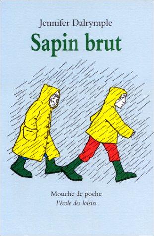 9782211046312: Sapin brut