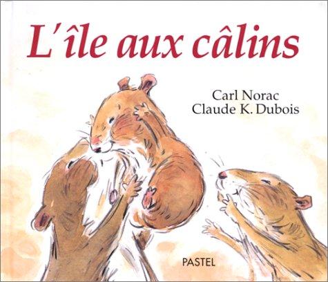 9782211046459: Ile aux calins (l')