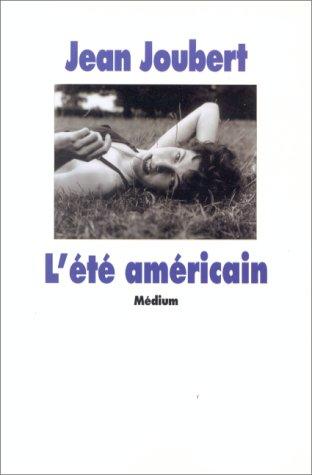 ÉTÉ AMÉRICAIN (L'): JOUBERT JEAN