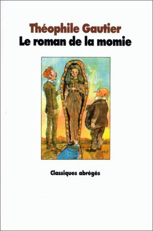 9782211046930: Le Roman de la momie