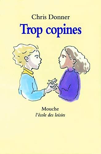 9782211047548: Trop copines