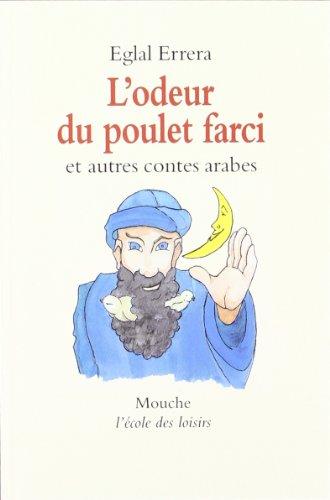 contes arabes odeur du poulet farci: ERRERA EGLAL /