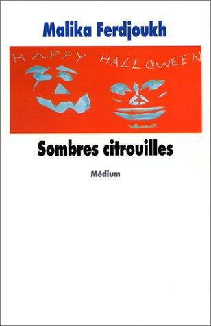 9782211048514: Sombres Citrouilles