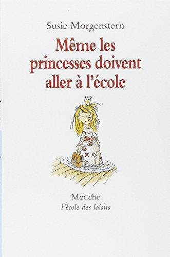 9782211048705: Meme Les Princesses Doivent Aller a L'Ecole (French Edition)