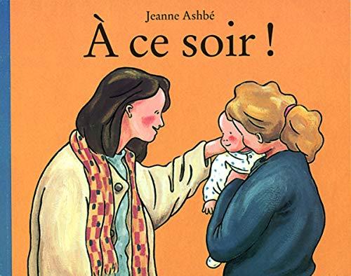 9782211048767: A CE Soir ! (French Edition)
