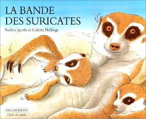 9782211048910: La Bande de Suricates