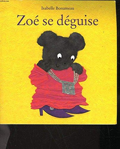 9782211049573: Zoé Se Déguise