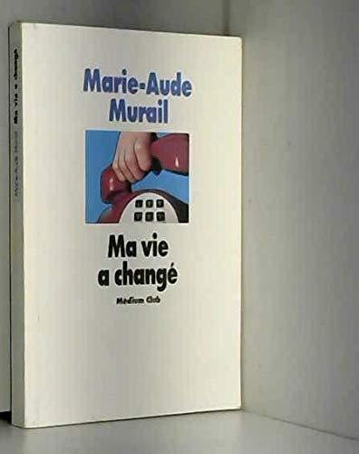 9782211049627: Ma vie a chang�
