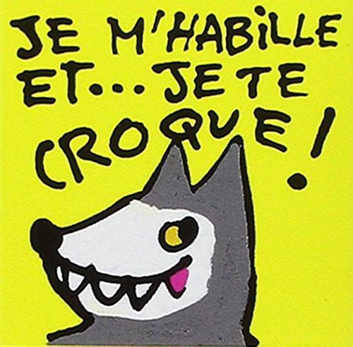 9782211050494: Je m'habille et je te croque ! (Loulou & Cie)