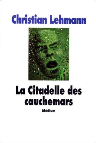9782211050623: La Citadelle des cauchemars (French Edition)
