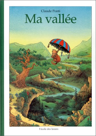 Ma vallee (French Edition): Claude Ponti