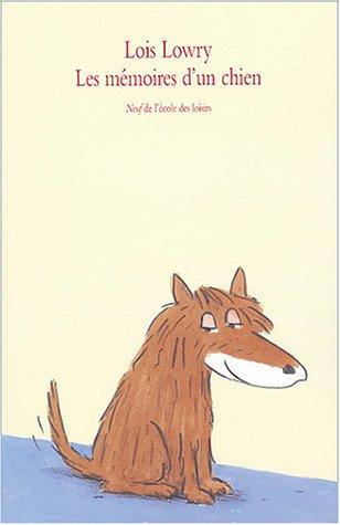 9782211051569: Les mémoires d'un chien