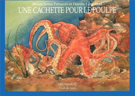 9782211052184: Cachette pour le poulpe (une) (French edition)