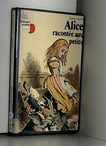9782211052238: Alice racontée aux petits (Renard poche)