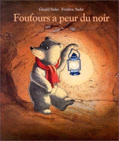 9782211053150: Foufours a peur du noir