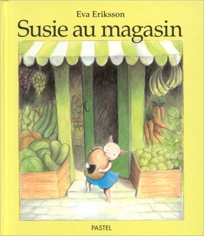 Susie au magasin (French edition): Eriksson/Lager