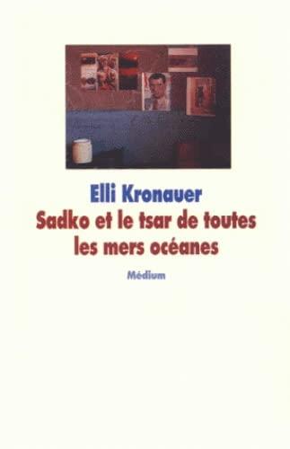 9782211053181: Sadko et le tsar de toutes les mers ocea (French edition)