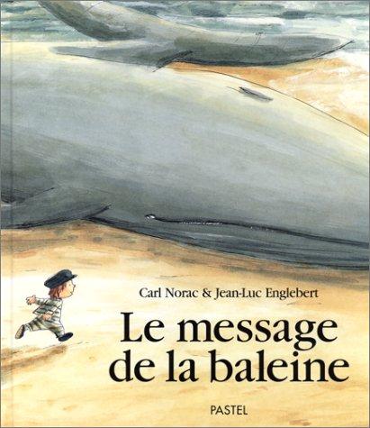 9782211053327: Le message de la baleine