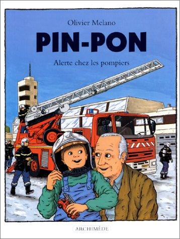 9782211053686: Pin-pon : Alerte chez les pompiers