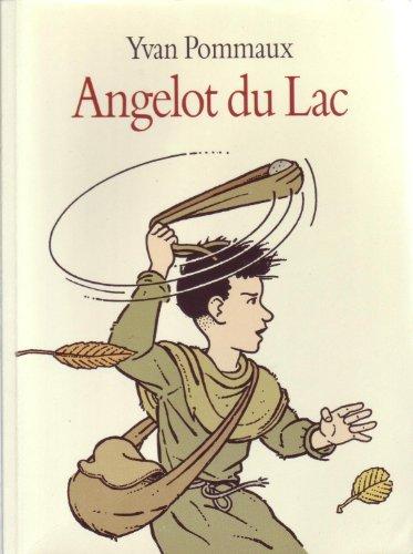 9782211054164: Angelot Du Lac