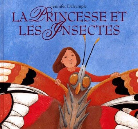 9782211054775: La princesse et les insectes