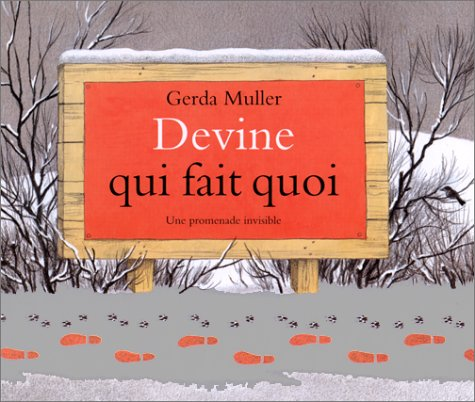 Devine qui fait quoi (French Edition) (2211054781) by Gerda Muller