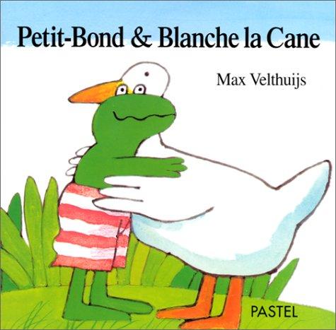 9782211054997: Petit-Bond & Blanche la Cane