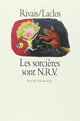 Les sorcières sont N.R.V.: Yak Rivais Michel