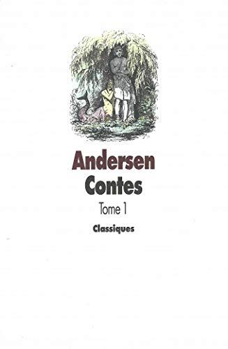 CONTES D'ANDERSEN T01: ANDERSEN HANS CHRISTIAN