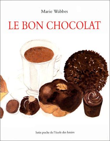 9782211055307: Le bon chocolat (Lutin poche)