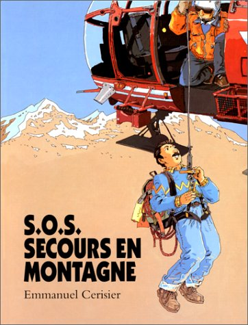S.O.S.SECOURS EN MONTAGNE: CERISIER EMMANUEL