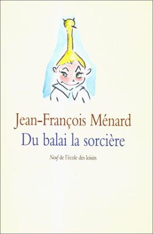 Du balai la sorcière (2211055567) by Jean-François Ménard; Alex Sanders