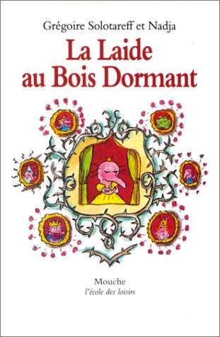 9782211055918: La Laide Au Bois Dormant (French Edition)