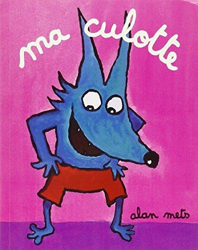 9782211055987: Ma culotte