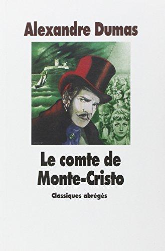 Le Comte De Monte Cristo: Dumas, Alexandre