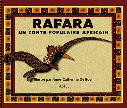 9782211056946: Rafara : Un Conte populaire africain